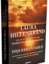 Inquebrantable. Laura Hillenbrand