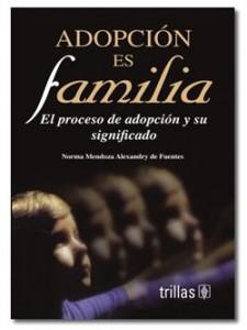 Hay cientos de libros que tocan el tema de la adopción.