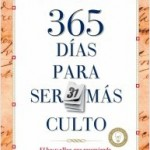 Los libros que hablan de 365 objetivos son mas realistas y recomendables.